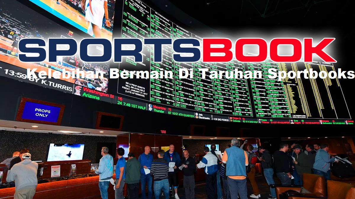 Permainan Sportbooks Yang Semakin Terpopuler