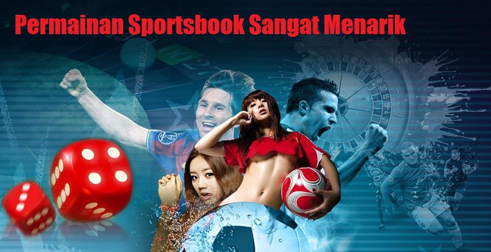 Permainan Sportsbook Sangat Menarik