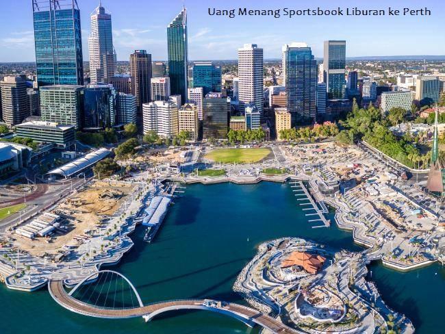 Uang Menang Sportsbook Liburan ke Perth